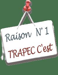 Panneau annonçant la raison N°1 d'adopter la méthode TRAPEC
